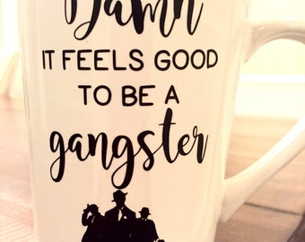 Damn it feels good to be a gangster (with gangster silhouettes)