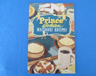 Vintage 1951 Prince Golden Macaroni Recipes Advertising Cookbook