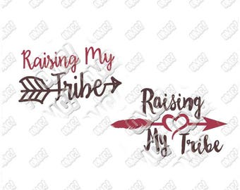 Raising my tribe svg dxf eps jpeg format layered cutting files die cut decal vinyl cutter cricut silhouette mothers day arrow mama bear