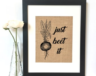 Just Beet It Burlap Print // Rustic Home Decor // Kitchen decor // Funny Home Decor