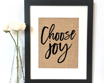 Choose Joy Burlap Print // Rustic Home Decor // Inspirational Quote