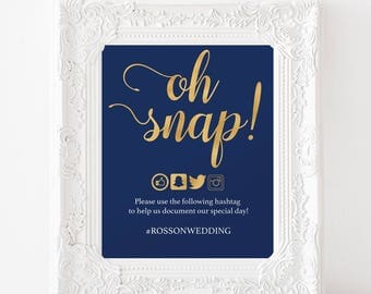 Oh Snap Wedding Sign - Navy Blue and Gold Wedding Sign - Wedding Reception Sign - Hashtag Sign - Downloadable wedding #WDH812264