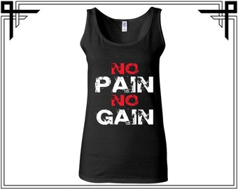 No Pain No Gain Tank No Pain No Gain Tank Top Women Tank Ladies Tank Gym Tank Workout Tank Funny Quoted Tank Party Tanks Gift For Her