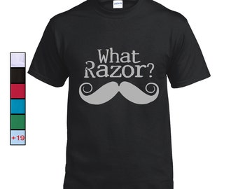 What Razor? Mustache T-shirt, November Awareness month, funny tshirt