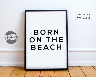 Born On The Beach - Motivational Poster - Wall Decor - Minimal Art - Home Decor