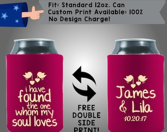 I have found the one whom my soul loves Names Date Collapsible Fabric Wedding Can Coolers, Cheap Can Coolers Wedding Favors (W228)