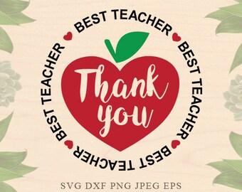 Best Teacher svg Teaching svg school svg Teach SVG Valentines day Eps Dxf Apple Cricut downloads Cricut files Silhouette files Silhouette