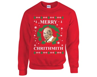 Mike Tyson Merry Chrithmith **EXPEDiTED SHIPPING** Ugly Christmas Sweater, Xmas Sweaters, Holidays, Christmas Party, Christmas Sweatshirt