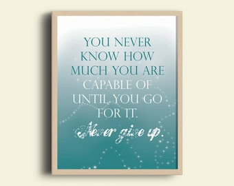 Never Give Up Quote, Inspirational Quote, Motivational Quote, Paper Print, A4 Print, Home Decor, Wall Decor, Prints, Wall Art, Home Art