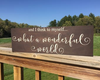 What a Wonderful World sign