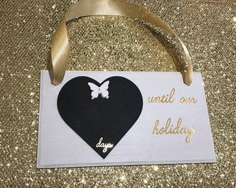 Days until our holiday, 3d chalk board count down plaque