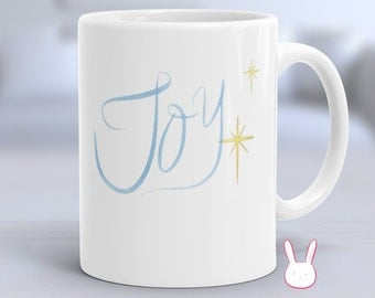Joy - Joy To The World - Joy Mug - Inspirational Mug - Religious Mug - Choose Joy Mug - Christian Mug - Motivational Mug - Happy Mug
