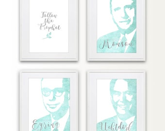 1 LDS printable follow the prophet plus 3 additional FREE printables of the first presidency.