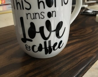 This Home Runs On Love and Coffee Mug - Gifts for Home - Home Decor - Coffee Mugs - Personalized Coffee Mug
