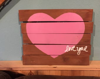 Love You Hand Painted Sign