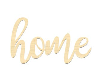 Laser Cut Home Sign- Home Sign- Home Wording Cut Out