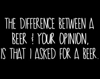 Beer Opinion Adults T-shirt