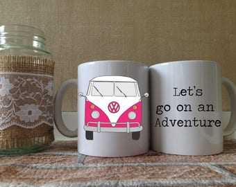 Campervan - Volkswagen - Mug - Unique Gift - Unique Present - Gift for her - Gift for him - VW - Touring - Adventure - Song Quote