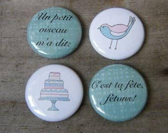 """Lot of 4 badges 1 """"a little bird told me"""