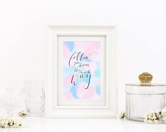 Follow Your Dreams - Pink and Blue Background A4 Quote Print