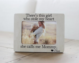 Personalized Picture Frame This Girl Who Stole My Heart Calls Me Mommy Quote Mothers Day