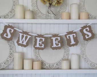 "Rustic Kraft ""SWEETS"" Banner for Weddings. Receptions, Wedding photo, or Dessert Banner."