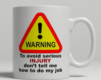 Coworker mug, office mug, coffee mug for office, coffee mug for work, warning mug, injury mug, job mug, 10oz ceramic mug, UK Mug Shop E1337