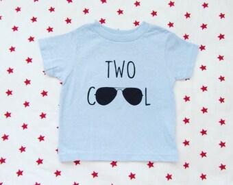 Two cool shirt, Two cool tshirt