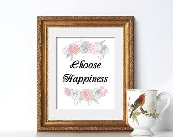 Happy Floral Print Digital Download Printable Art Life Quote Funny Quote The Best Art Kitchen Decor Feminist Print Positive Energy Print Zen