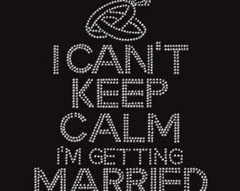 Rhinestone Bride I Can't Keep Calm   Lightweight T-Shirt or DIY Iron On Transfer                                ZRQJ/6Z7Z