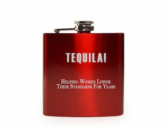 Tequila Helping Women Lower Standards // Gift for Her // Funny Flask // Hip Flask for Women // 21st Birthday Gift // 7 oz