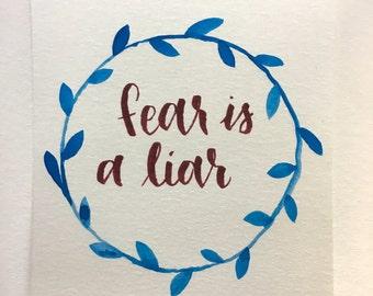Fear is a Liar Calligraphy