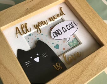 Box Frame paper cut art - All you need is love, and a cat!