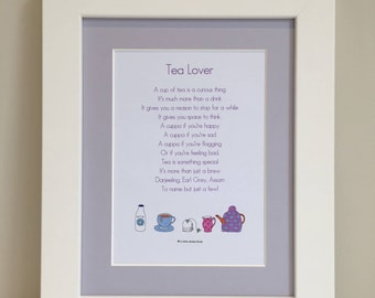 Tea Lover Print, Tea Lover Poem, Tea Lover Gift, Mounted Print, Mounted Poem, Wall Art, Gift for Her, Kitchen Gift, Mother's Day, Birthday