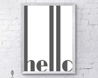 HELLO   Eco-friendly Printable Art Instant Download. Black and White Modern Minimalist Print. Typography Wall Art Poster.