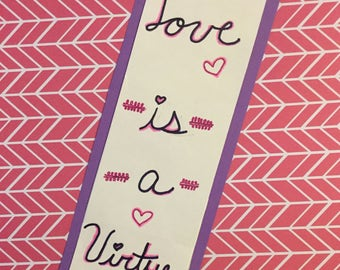Love is a Virtue  Bookmark