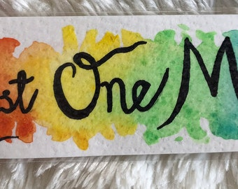 Just One More Rainbow Bookmark