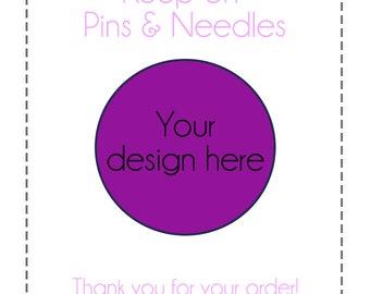 Your design/idea in a pin