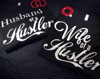 Husband & Wife Of a Hustler Tee