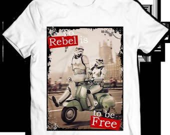 Tshirt Star Wars To Rebel is to be free