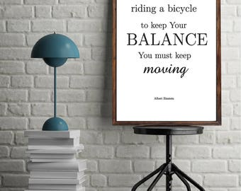 Albert Einstein quote Life is like riding a bicycle  Inspirational art  Quote prints Life quotes Wall decor Albert Einstein Wall Art
