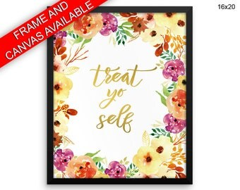 Treat Yo Self Printed  Poster Treat Yo Self Framed Treat Yo Self  Canvas Treat Yo Self fun dorm wall art humorous quote sayings prints