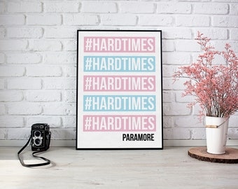 Hard Times - Paramore - A4 Poster - High Gloss