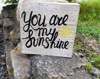 Pallet Sign*You are my Sunshine*Vinyl design*6in x 6in