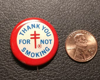 "Vintage Pinback Button: ""Thank You For Not Smoking."""