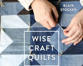 Wise Craft Quilts, an upcycled, recycled, modern way of making quilts and patchwork