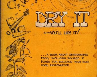 Dry It You'll Like It - Gen Macmaniman - 1974 - Vintage Cook Book