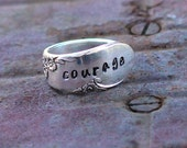 Word Ring,Posey Ring,Silver Spoon Ring,Courage Ring,Survivor Jewelry,Hand Stamped Ring,Spoon Jewelry,Boho Ring,Personalized Choose your size