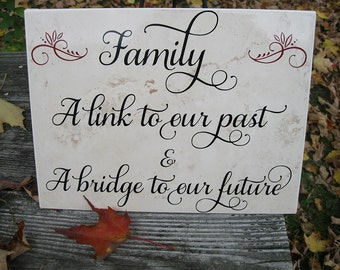 """Family A link to our past  9""""x12"""" Ceramic floor tile sign"""