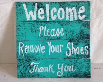 Welcome please remove your shoes rustic porch sign plaque wood pallet Trimble Crafts home decor door hanger